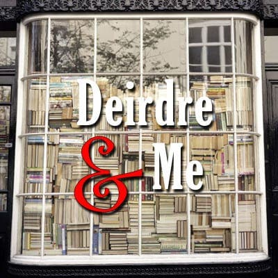 Deirdre and Me: To the letter