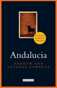 Andalucia: A Literary Guide for Travellers
