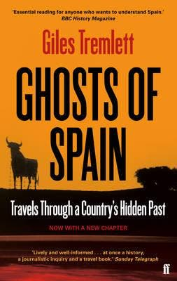 The Ghosts Of Spain By Giles Tremlett