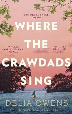 Where The Crawdads Sing By Delian Owens
