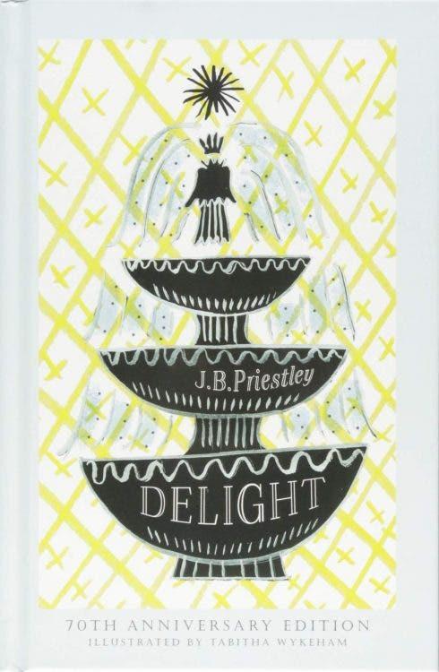 Delight J B Priestley